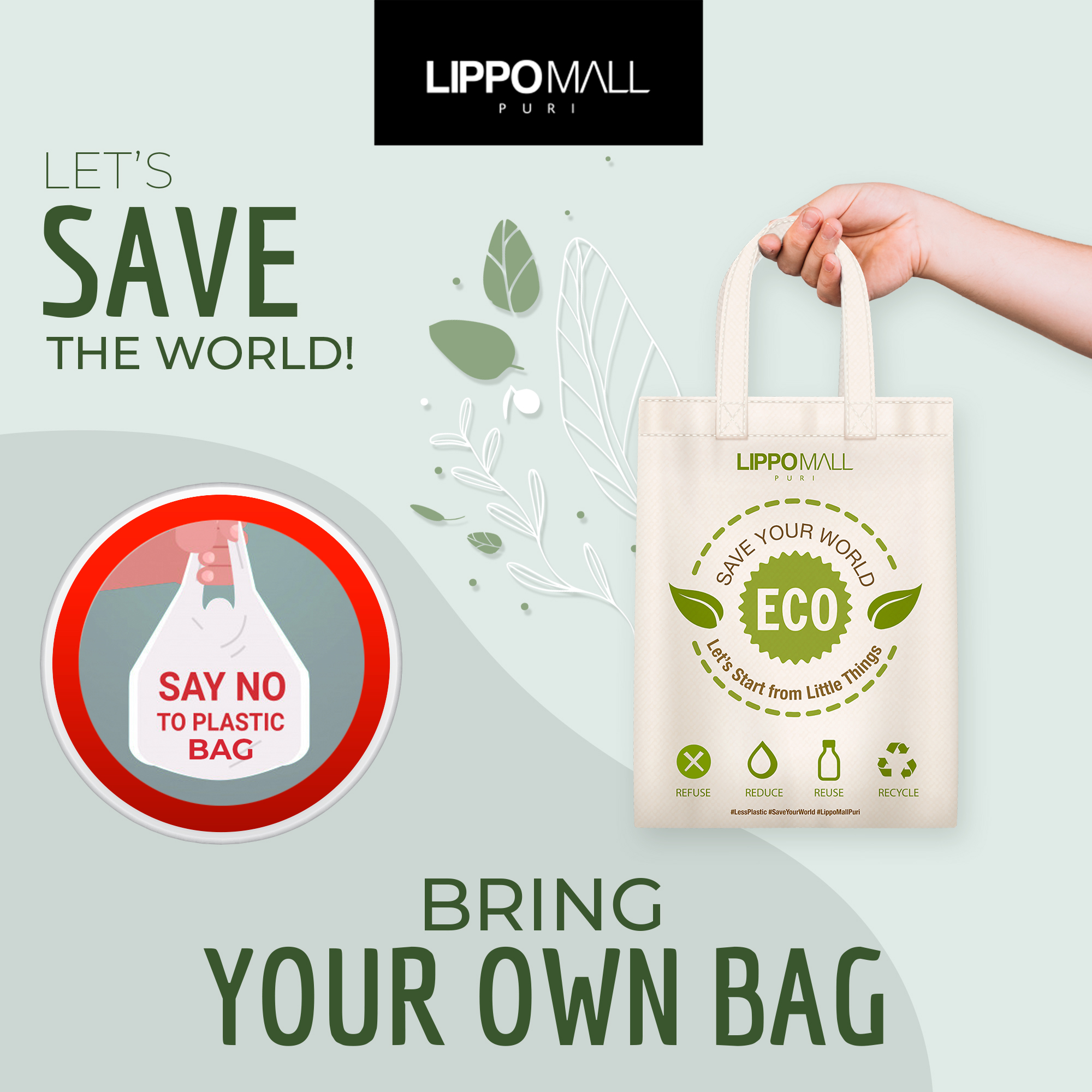 Bring your own bag in lippo mall puri st. moritz