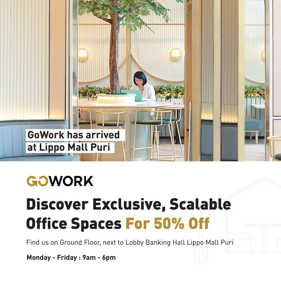 Go Work Now Open in lippo mall puri st. moritz