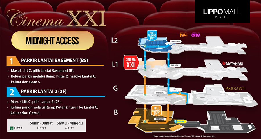 XXI Walk Midnight Access in lippo mall puri st. moritz
