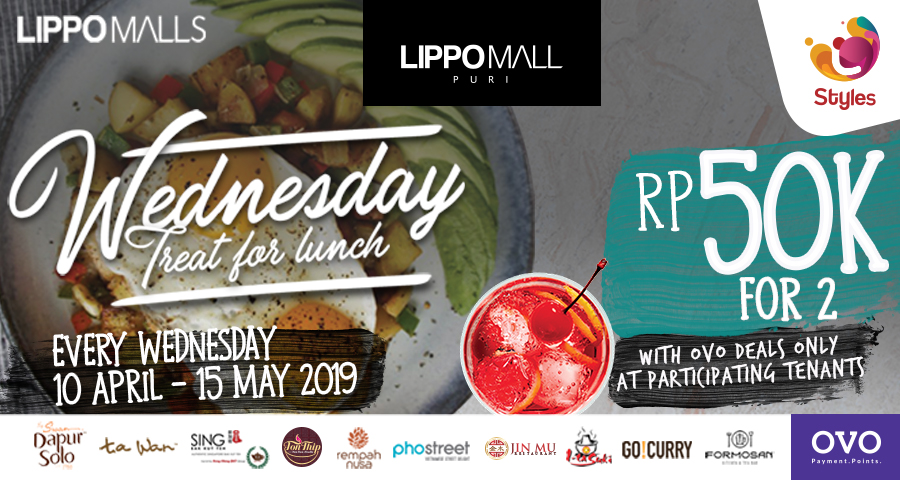 Wednesday Treat For Lunch Promo in lippo mall puri st. moritz