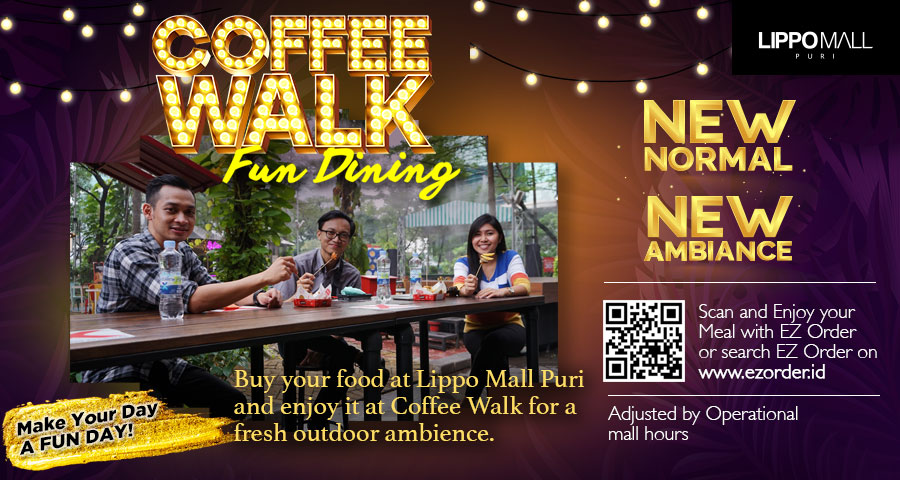 Coffee Walk Fun Dining Promo in lippo mall puri st. moritz